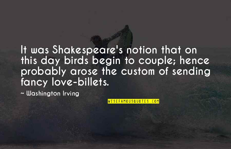 Sending Some Love Quotes By Washington Irving: It was Shakespeare's notion that on this day