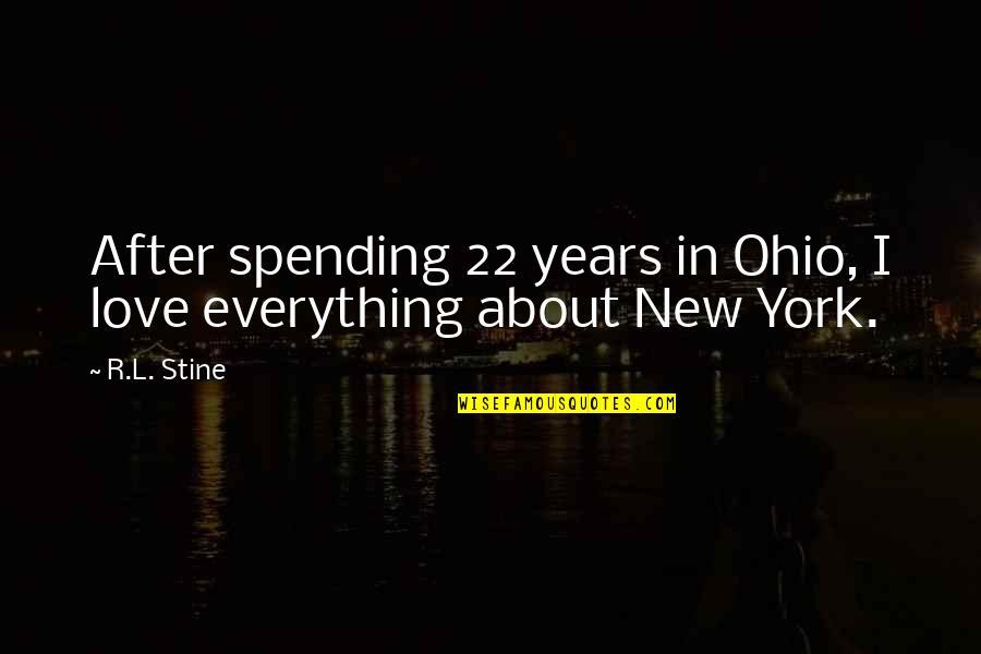 Sensato Del Patio Quotes By R.L. Stine: After spending 22 years in Ohio, I love