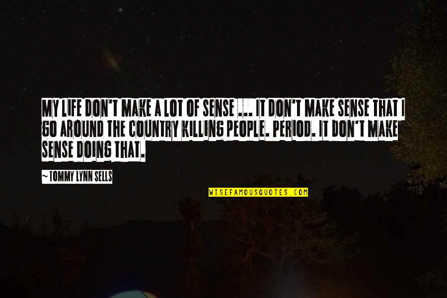 Sense Of Life Quotes Top 100 Famous Quotes About Sense Of Life