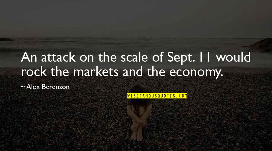 Sept 11 Quotes By Alex Berenson: An attack on the scale of Sept. 11