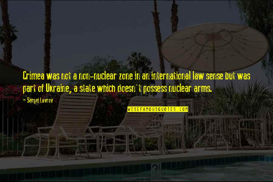 Sergei Lavrov Quotes By Sergei Lavrov: Crimea was not a non-nuclear zone in an