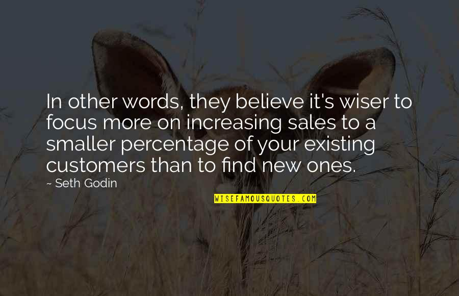 Seth Quotes By Seth Godin: In other words, they believe it's wiser to