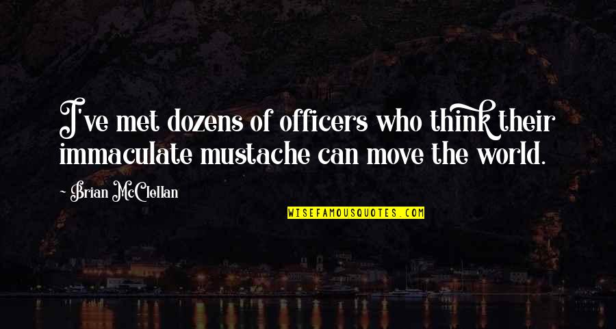 Shakespeare Merchant Of Venice Shylock Quotes By Brian McClellan: I've met dozens of officers who think their
