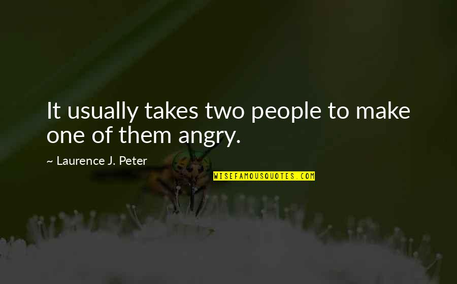 Shakespire's Quotes By Laurence J. Peter: It usually takes two people to make one