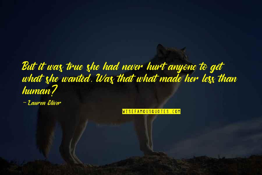 Shanghaied Quotes By Lauren Oliver: But it was true she had never hurt