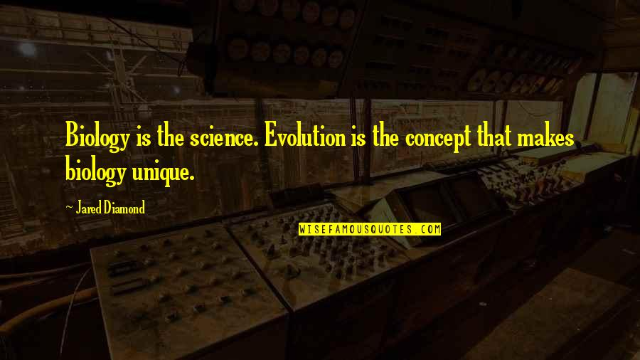 Sharky And Bones Quotes By Jared Diamond: Biology is the science. Evolution is the concept