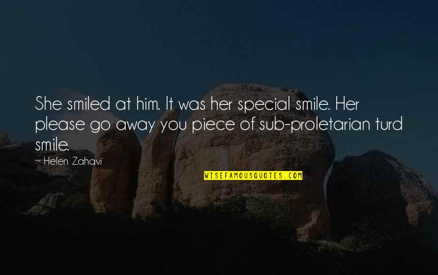 She Is Special Quotes By Helen Zahavi: She smiled at him. It was her special