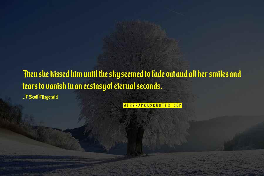 She Kissed Him Quotes By F Scott Fitzgerald: Then she kissed him until the sky seemed