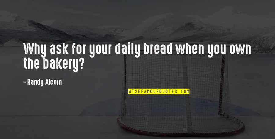 Shell Script Nested Quotes By Randy Alcorn: Why ask for your daily bread when you