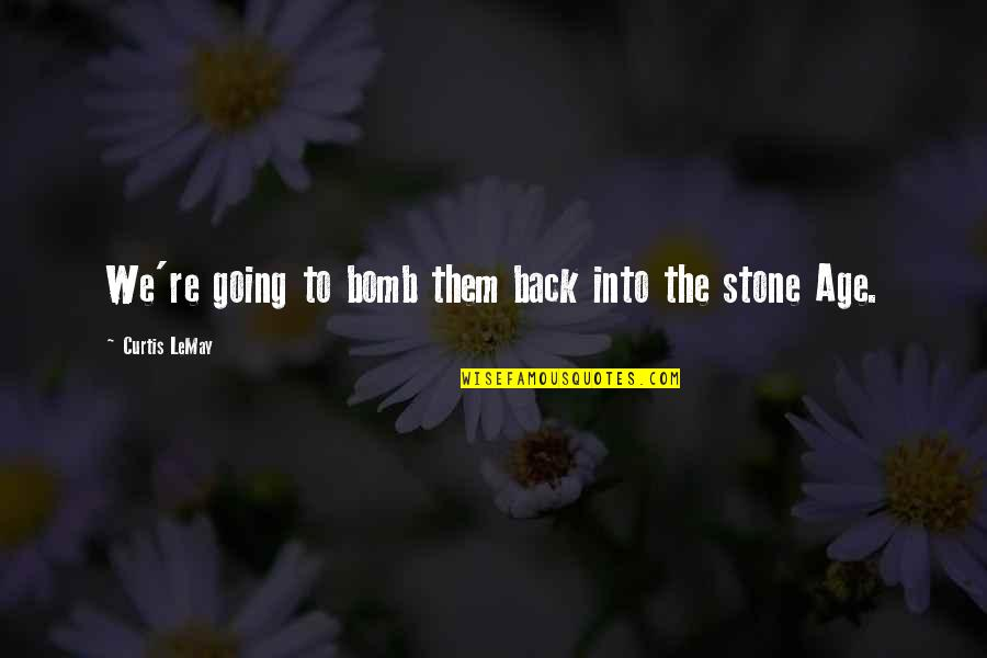 Sherlock S03e02 Quotes By Curtis LeMay: We're going to bomb them back into the