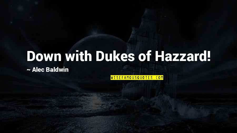 Sherlock Season 3 His Last Vow Quotes By Alec Baldwin: Down with Dukes of Hazzard!