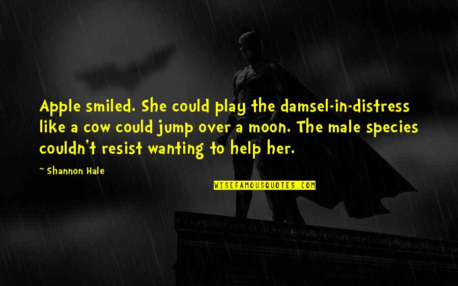 She's Like The Moon Quotes By Shannon Hale: Apple smiled. She could play the damsel-in-distress like