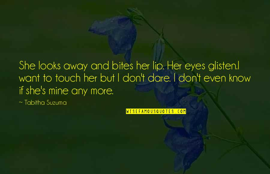She's Mine Quotes By Tabitha Suzuma: She looks away and bites her lip. Her