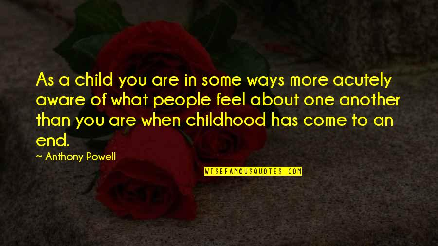 Shiloh Movie Quotes By Anthony Powell: As a child you are in some ways