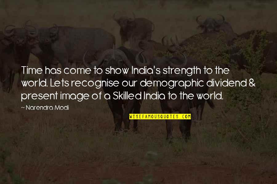 Shinoda Bolen Quotes By Narendra Modi: Time has come to show India's strength to