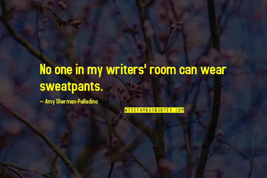 Shiori Shiomiya Quotes By Amy Sherman-Palladino: No one in my writers' room can wear