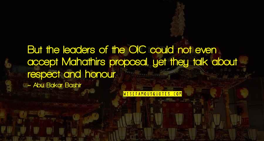 Shits Happen Quotes By Abu Bakar Bashir: But the leaders of the OIC could not