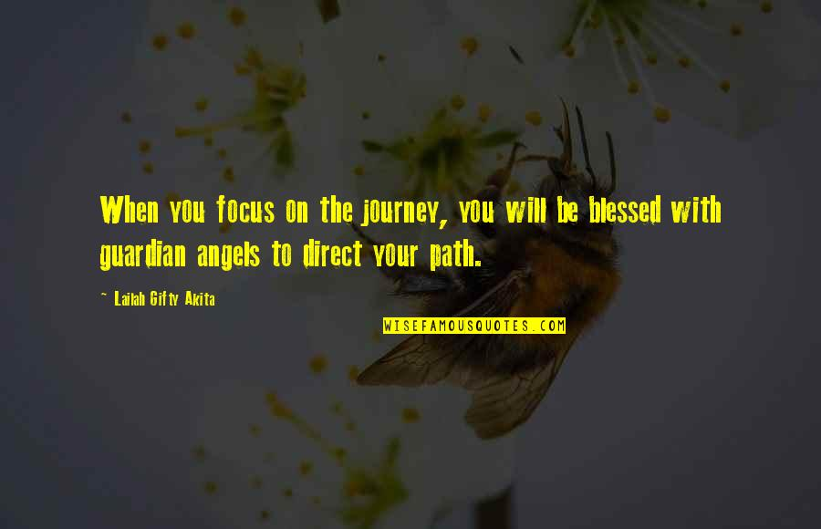 Short But Deep Quotes By Lailah Gifty Akita: When you focus on the journey, you will