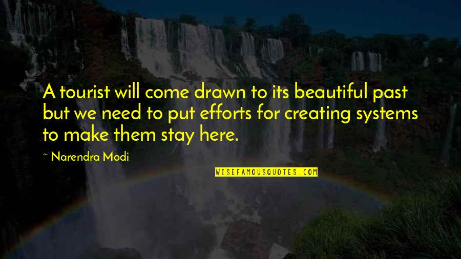 Short Chef Quotes By Narendra Modi: A tourist will come drawn to its beautiful