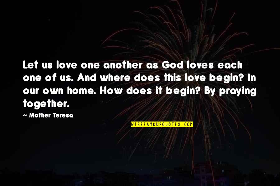 Short Famous Math Quotes By Mother Teresa: Let us love one another as God loves