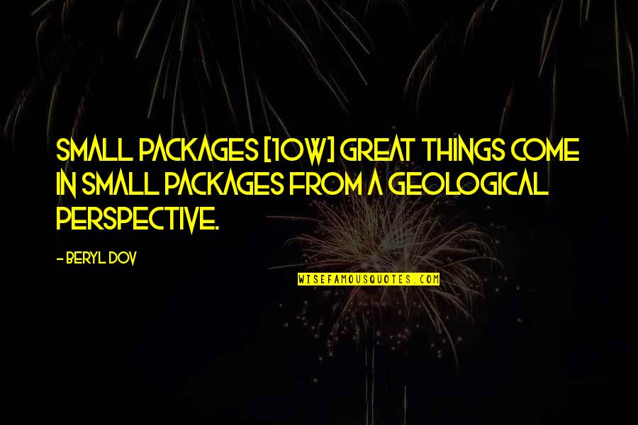 Short Love Song Lyrics Quotes By Beryl Dov: Small Packages [10w] Great things come in small