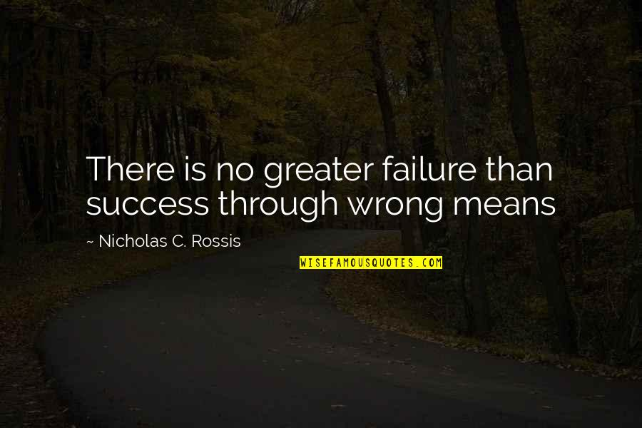 Short Mushroom Quotes By Nicholas C. Rossis: There is no greater failure than success through