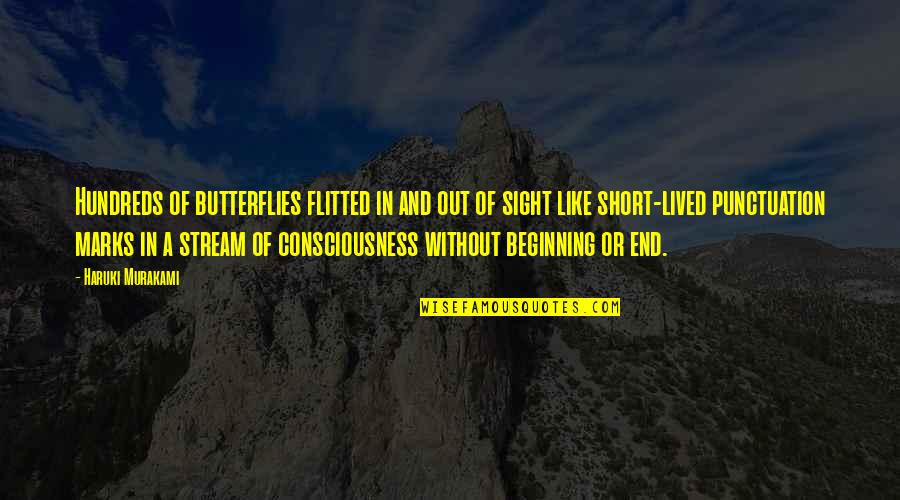 Short Writing Quotes By Haruki Murakami: Hundreds of butterflies flitted in and out of