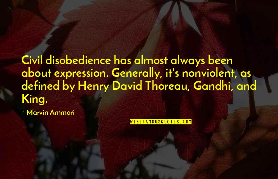 Shots Cheers Quotes By Marvin Ammori: Civil disobedience has almost always been about expression.