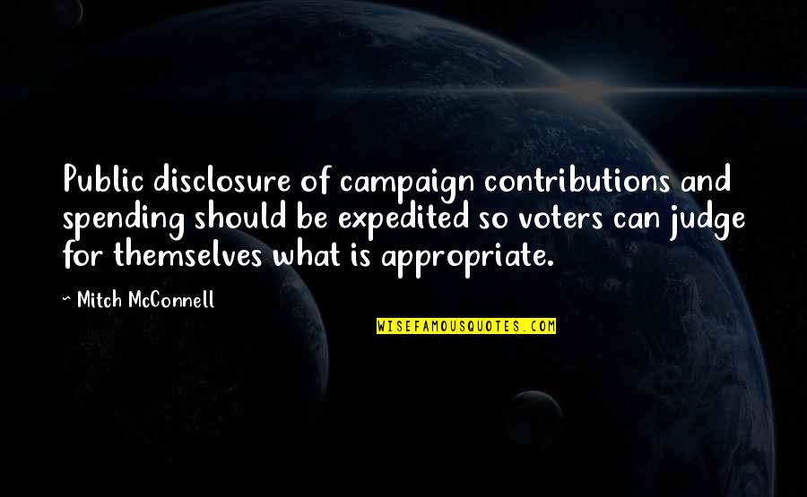 Should Not Judge Quotes By Mitch McConnell: Public disclosure of campaign contributions and spending should