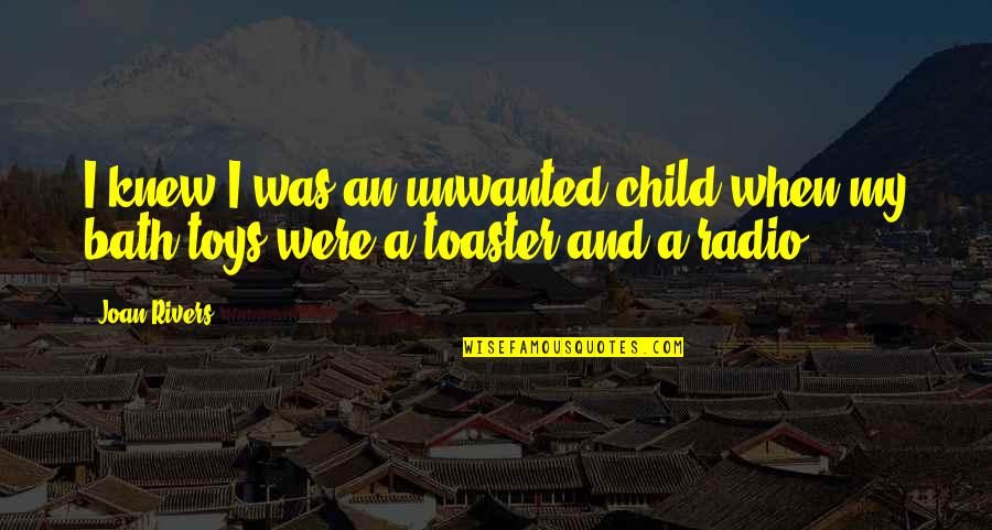 Shuvo Noboborsho 2015 Quotes By Joan Rivers: I knew I was an unwanted child when