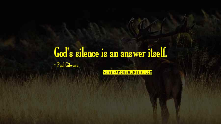 Silence Is The Answer Quotes: Top 40 Famous Quotes About