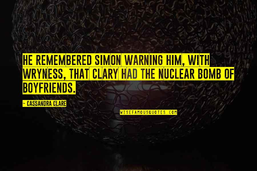 Simon And Clary Quotes By Cassandra Clare: He remembered Simon warning him, with wryness, that