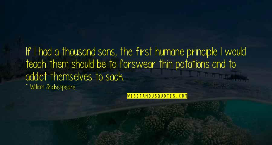 Simon And Clary Quotes By William Shakespeare: If I had a thousand sons, the first