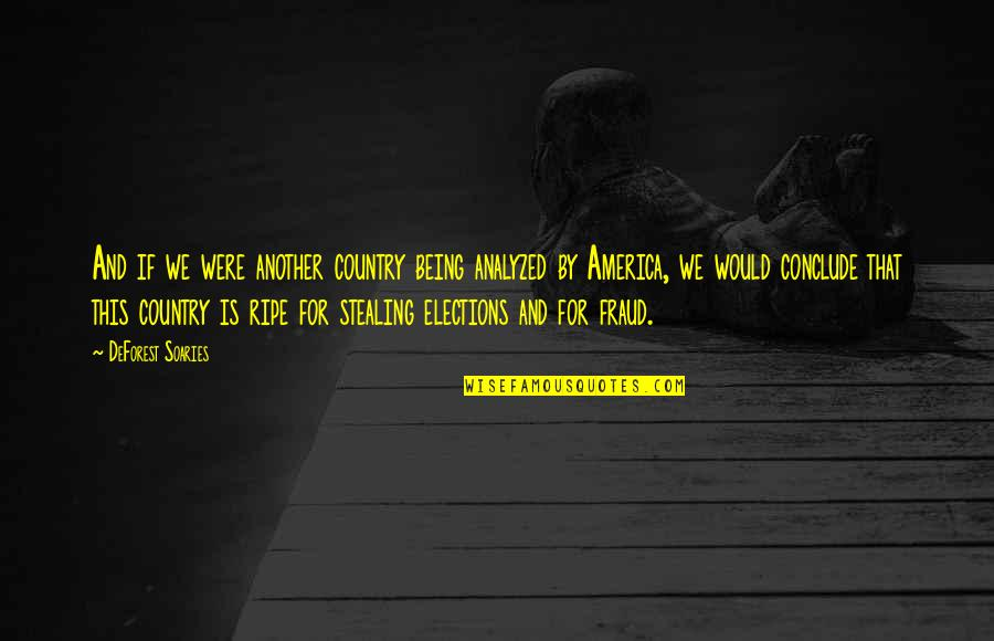 Simone Biles Quotes By DeForest Soaries: And if we were another country being analyzed