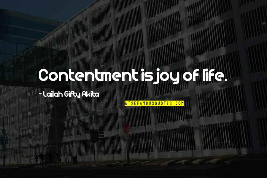 Simplicity And Life Quotes By Lailah Gifty Akita: Contentment is joy of life.