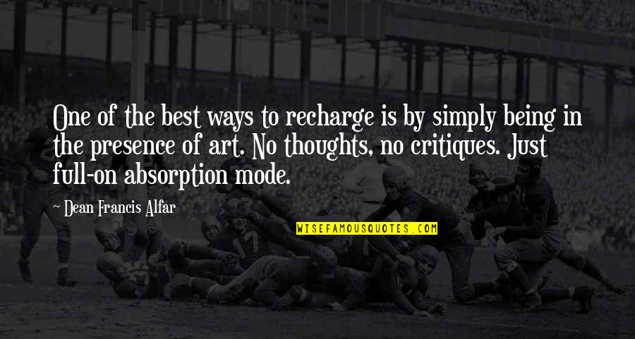 Simply The Best Quotes By Dean Francis Alfar: One of the best ways to recharge is
