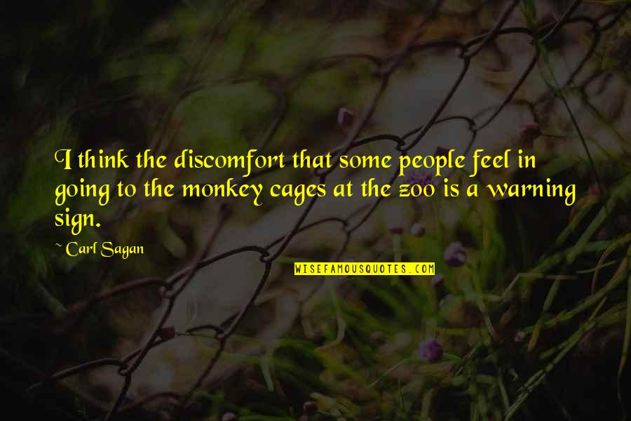 Sims Language Quotes By Carl Sagan: I think the discomfort that some people feel