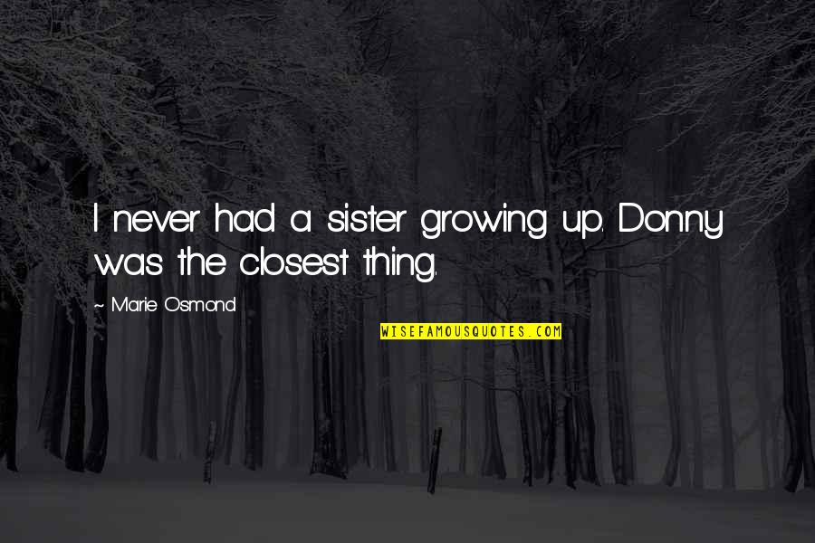 Sister Never Had Quotes Top 8 Famous Quotes About Sister Never Had