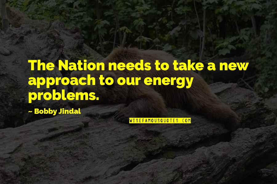 Sites To Find Quotes By Bobby Jindal: The Nation needs to take a new approach