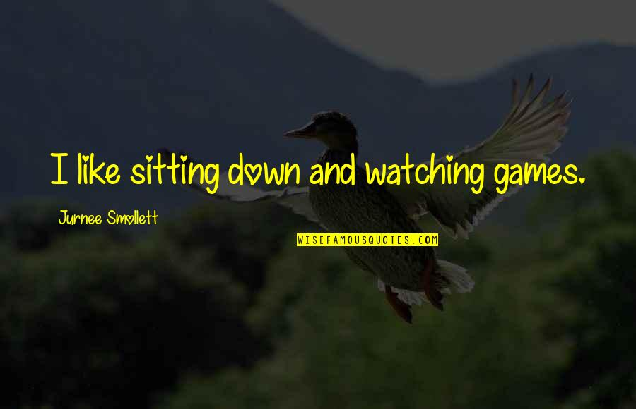 Sitting Down Quotes By Jurnee Smollett: I like sitting down and watching games.