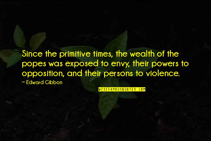 Skin Allergy Quotes By Edward Gibbon: Since the primitive times, the wealth of the