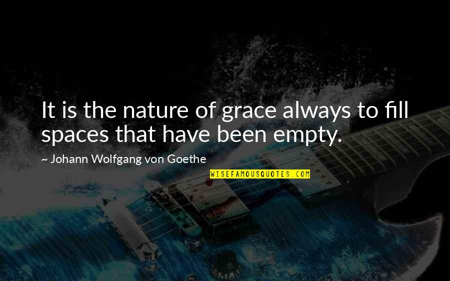Skin Movie Identity And Belonging Quotes By Johann Wolfgang Von Goethe: It is the nature of grace always to
