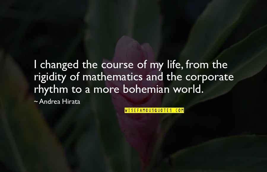 Skulker's Quotes By Andrea Hirata: I changed the course of my life, from