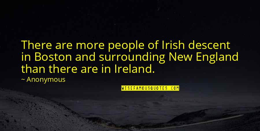 Sleep Tight Love Quotes By Anonymous: There are more people of Irish descent in