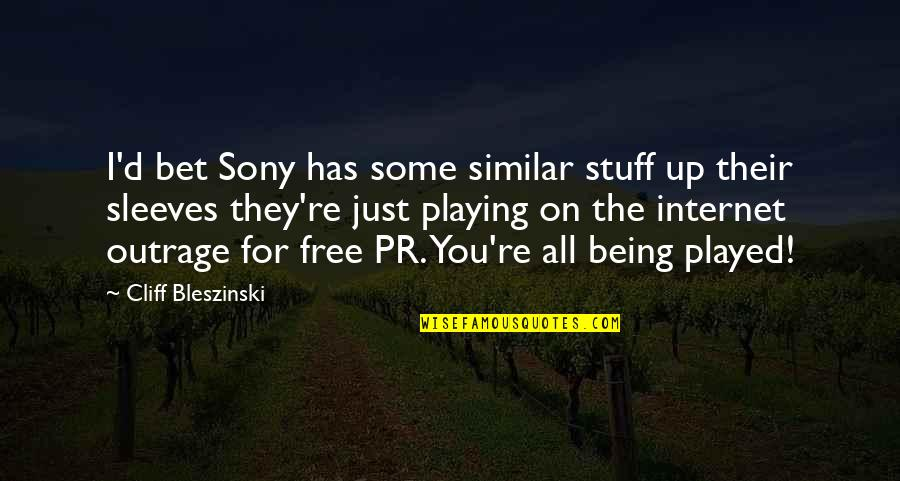 Sleeves Quotes By Cliff Bleszinski: I'd bet Sony has some similar stuff up