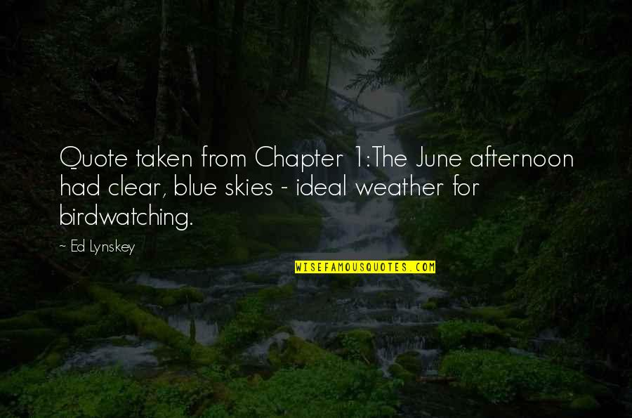 Sleuths Quotes By Ed Lynskey: Quote taken from Chapter 1:The June afternoon had