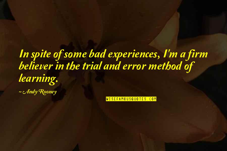Slideshow Love Quotes By Andy Rooney: In spite of some bad experiences, I'm a
