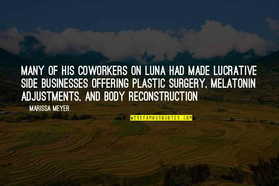Slobbery Quotes By Marissa Meyer: Many of his coworkers on Luna had made
