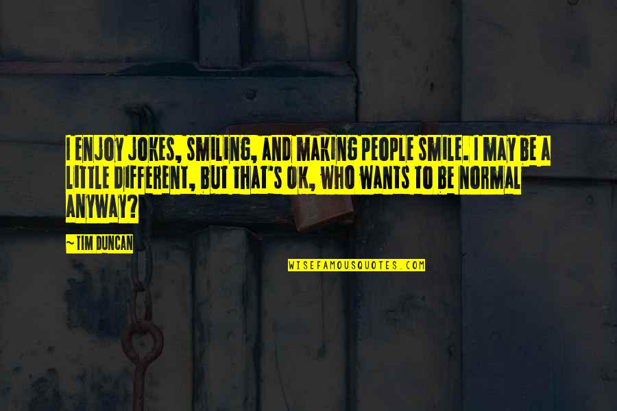 Smile Anyway Quotes Top 13 Famous Quotes About Smile Anyway