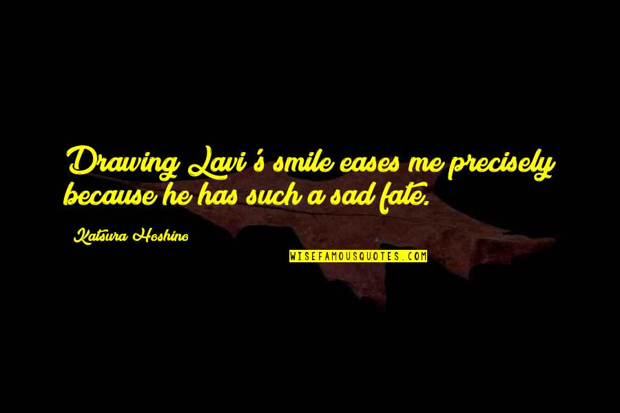 Smile Because Of You Quotes By Katsura Hoshino: Drawing Lavi's smile eases me precisely because he